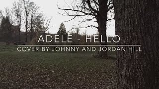 Hello - Adele (Cover By Johnny And Jordan Hill)