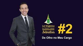 Lei Orgânica Interativa #2 - De olho no meu cargo - Professor Rodrigo Francelino