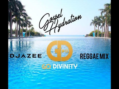 Gospel/Reggae Mix/ LIVE with Dj AZee & Gospel Hydration (Go Divinity Mix Show)