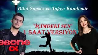 Bilal Sonses ft  Tug  e Kandemir - i  imdeki Sen   1 Saat Versiyon   Resimi
