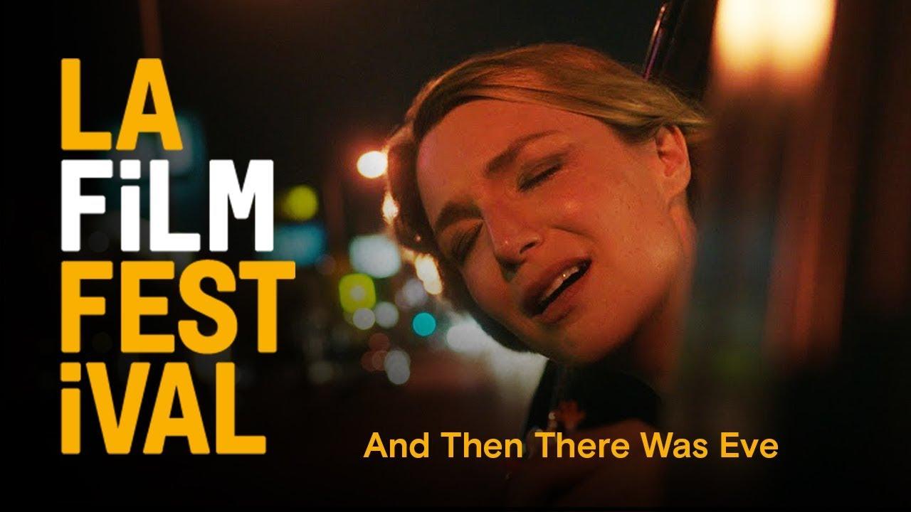 AND THEN THERE WAS EVE trailer | 2017 LA Film Festival | June 14-22
