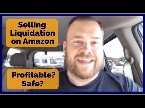 Selling Liquidation on Amazon FBA  - Profitable? Safe?