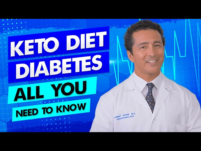Keto diet with Diabetes - Diabetes Doctor Explains how!