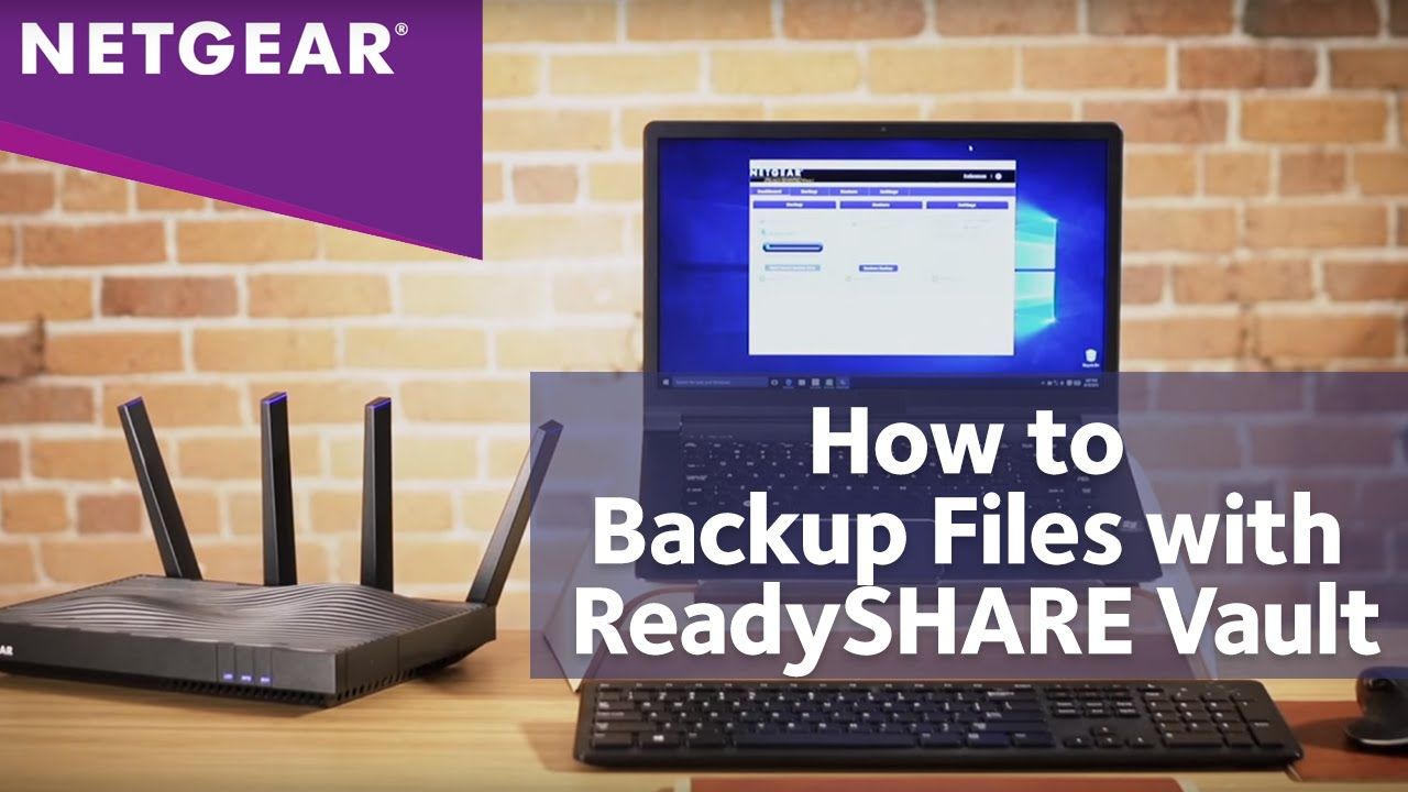 How to Backup Your Files with NETGEAR Nighthawk Wireless Routers |  ReadySHARE Vault