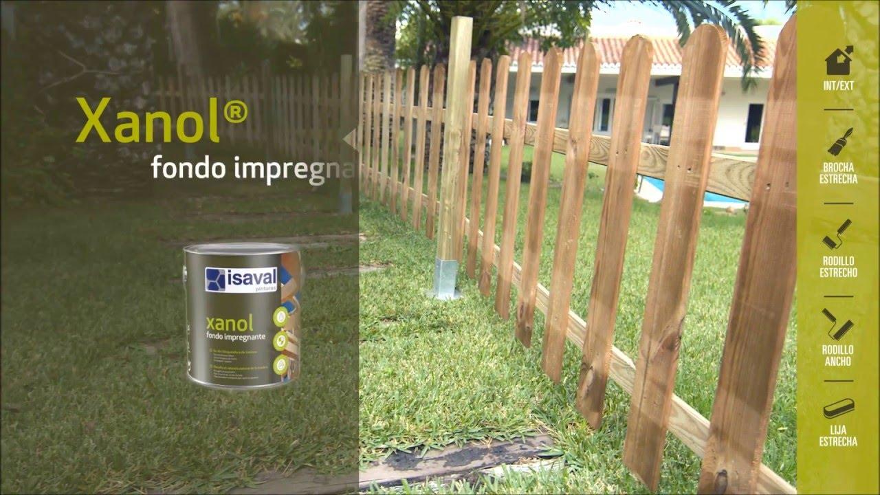 Pintar Y Proteger Una Valla De Madera En El Jardin Con Isaval Xanol