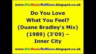 Do You Love What You Feel (Duane Bradley