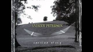 "Andrew Peterson: ""The Ninety and Nine"" (Carried Along)"