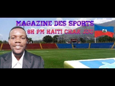 Magazine des Sport Andirek Tout Detay Sou Football