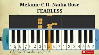 FEARLESS - Melanie C feat Nadia Rose - melodica lessons