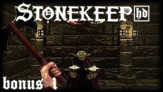 LP Stonekeep HD: Bonus Video 1