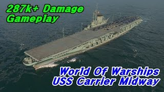 world of warship uss carrier midway 287k damage gameplay
