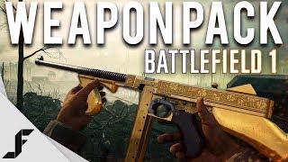WEAPON PACK - Battlefield 1