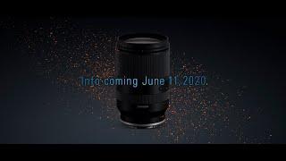 Tamron New Sony E-mount lens Teaser