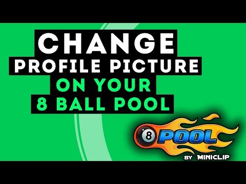 How to Change 8 Ball Pool Profile Picture(PIC) [2017 GIVEAWAY]