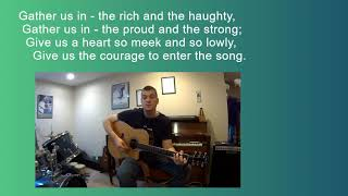 GATHER US IN by Marty Haugen Cover 2 (with lyrics)