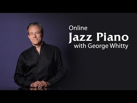 Jazz Piano Lessons with George Whitty:...