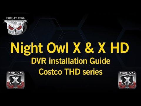 Night Owl X & X HD DVR Installation Guide - Costco THD series
