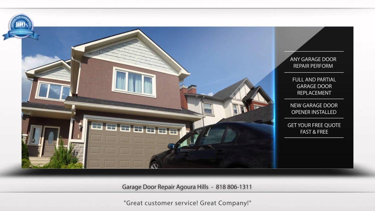 Advert for garage door repair agoura hills youtube for Garage door repair agoura hills