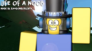 Living Life In The Life Of A Noob - ROBLOX Version [BLOXY ENTRY 2015]