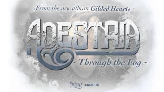 Adestria - Through The Fog (Full Album Stream)