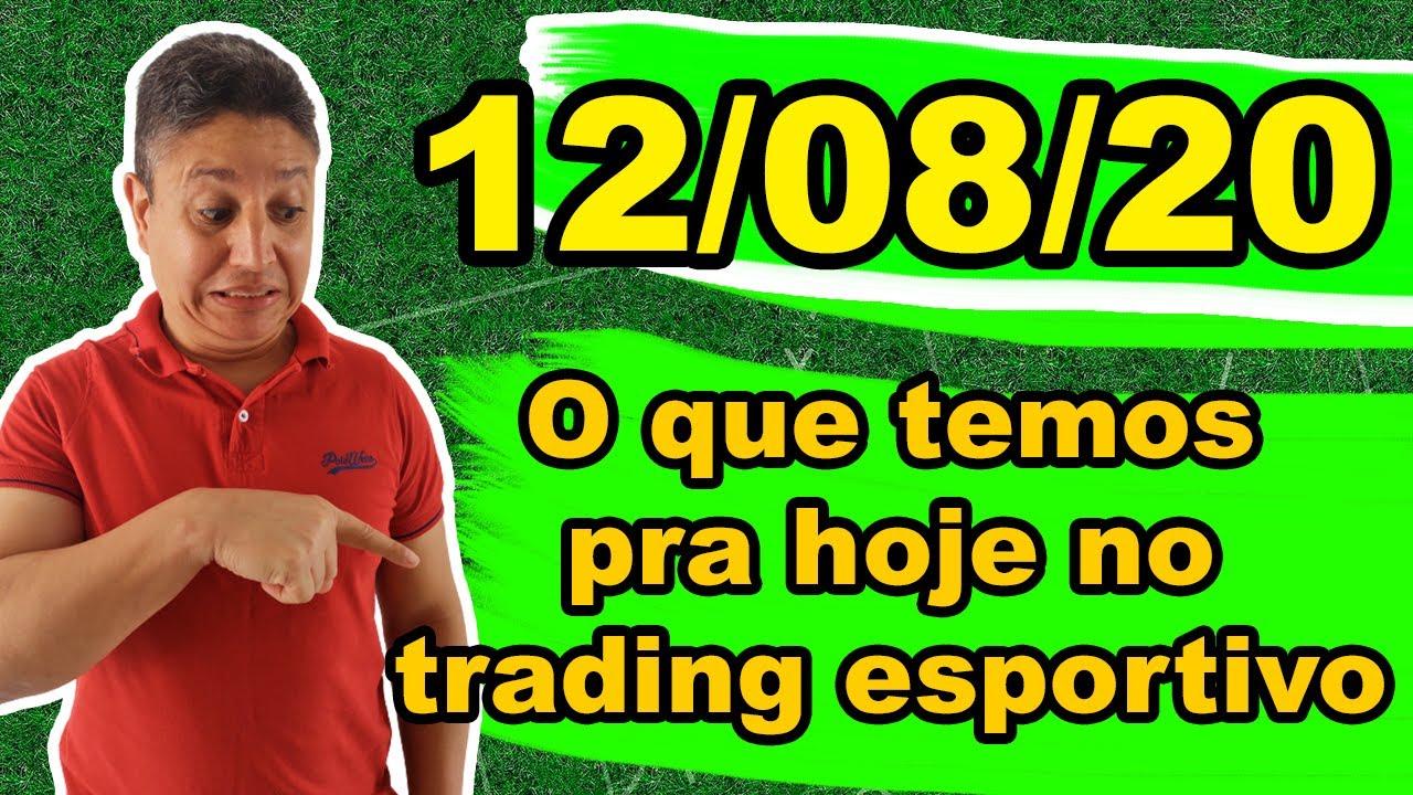 O que temos pra hoje no trading esportivo [12/08/20 ], PSG x Atalanta, Brasileirão, mexicano,