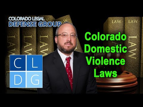 Domestic Violence Laws in Colorado – An Overview