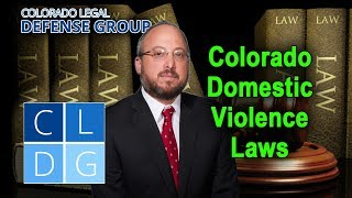 Domestic Violence Laws in Colorado -- An Overview