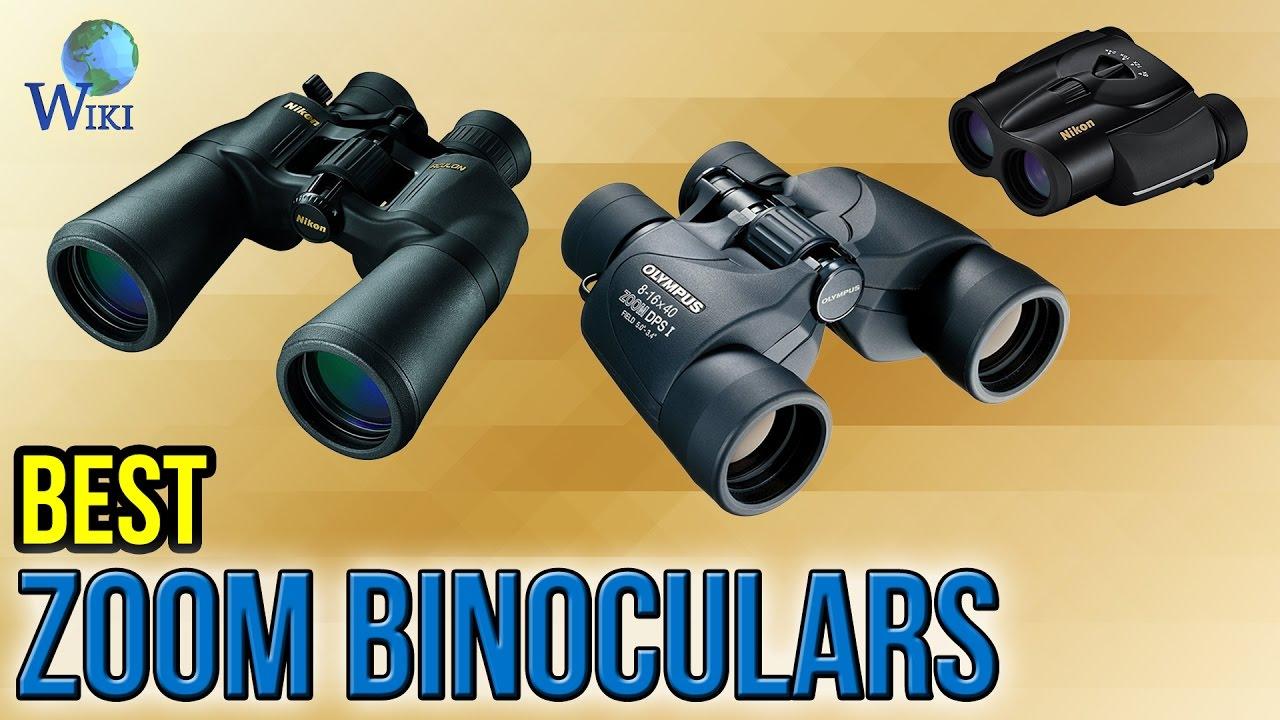 6 Best Zoom Binoculars 2017