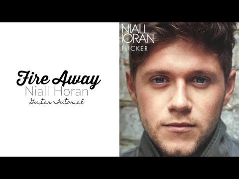Fire Away - Niall Horan // Guitar Tutorial