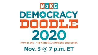 Join Mo Willems & NSO Musicians for DEMOCRACY DOODLE 2020! | Nov. 3  at 7 p.m. ET
