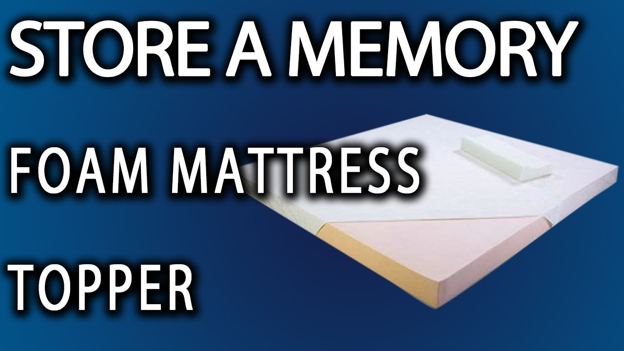 Mattress Toppers How To Store A Memory Foam Topper Youtube