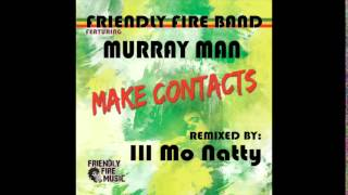 Murray Man - Make Contacts (Ill Mo Natty RMX)