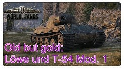 Old but gold: Löwe und T-54 Mod.1