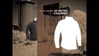 We vs Death - Mother And Father And Me