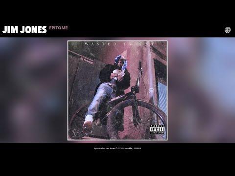 Jim Jones - Epitome (Audio)