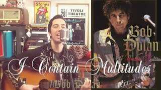 Bob Dylan - I Contain Multitudes - Acoustic Cover (New 2020 Song)