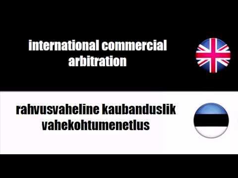 ENGLISH ESTONIAN   commercial arbitration