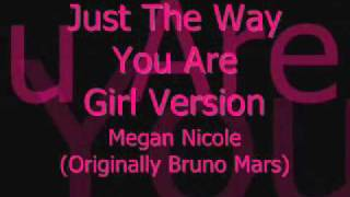Just The Way You Are Girl Version
