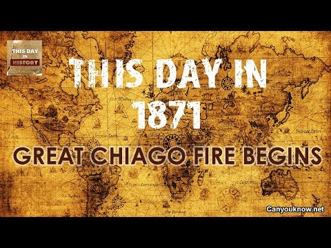 Great Chicago Fire begins October 8 1871 - This Day in History