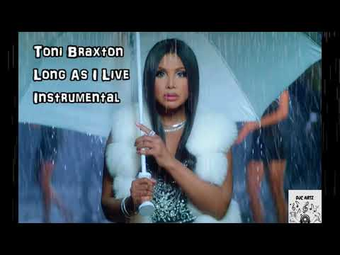 Toni Braxton Long As I Live Filtered Instrumental