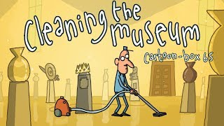 Cleaning The Museum | Cartoon-Box 65