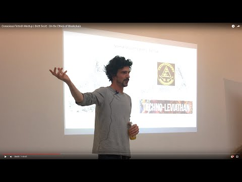 Brett Scott - On The Ethics Of Blockchain | Conscious Fintech Meetup