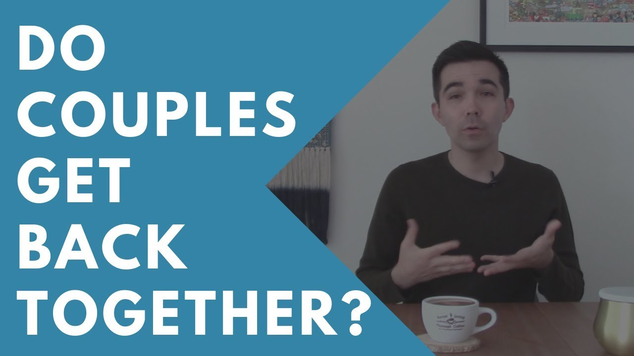 Do Couples Get Back Together After a Breakup? Why Do Exes Come Back?