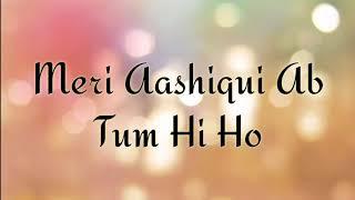 Tum He Ho Karaoke With Lyrics
