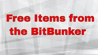 Some Free items left from the BitBunker