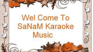 SaNaM BeSt Karaoke Music  KITNA PYARA HAI YEH CHEHRA KARAOKE...