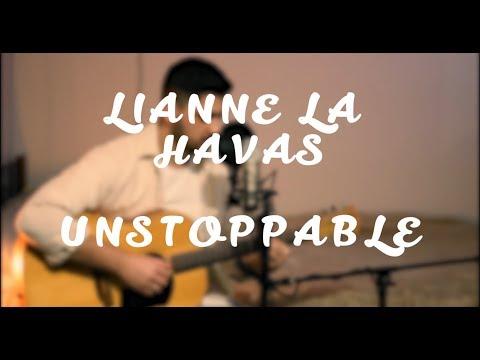 UNSTOPPABLE - LIANNE LA HAVAS (COVER)