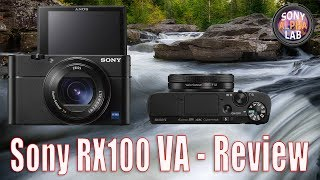 Sony RX100 VA Review - Real World Style... Awesome Vlogging Camera!