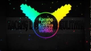 Download Lagu KACANG LUPA PADA KULITNYA REGGAE VERSION SPECTRUM mp3