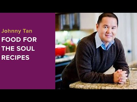 Johnny Tan of From My Mama's Kitchen - Food for the Soul Recipes for Living - Interview